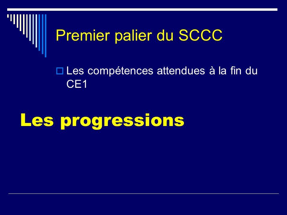 Les progressions Premier palier du SCCC