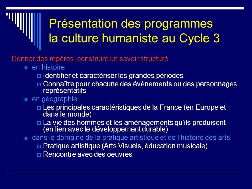 Présentation des programmes la culture humaniste au Cycle 3