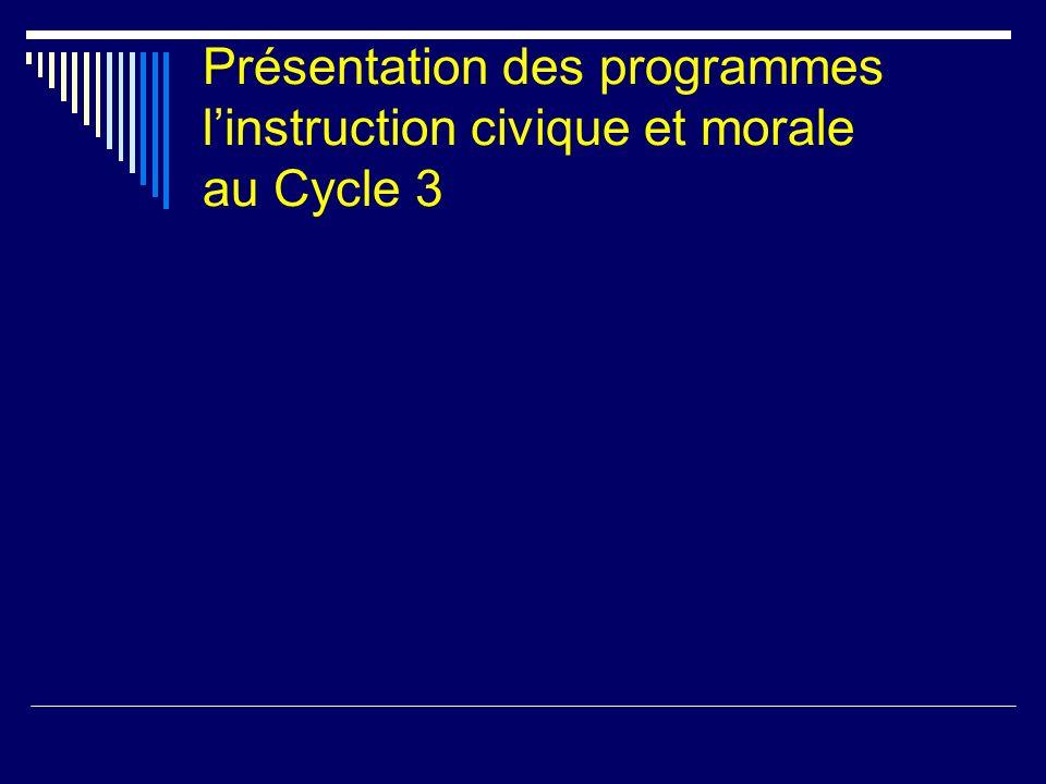 Présentation des programmes l'instruction civique et morale au Cycle 3
