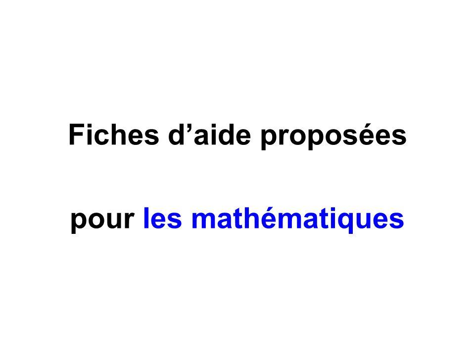 Fiches d'aide proposées pour les mathématiques