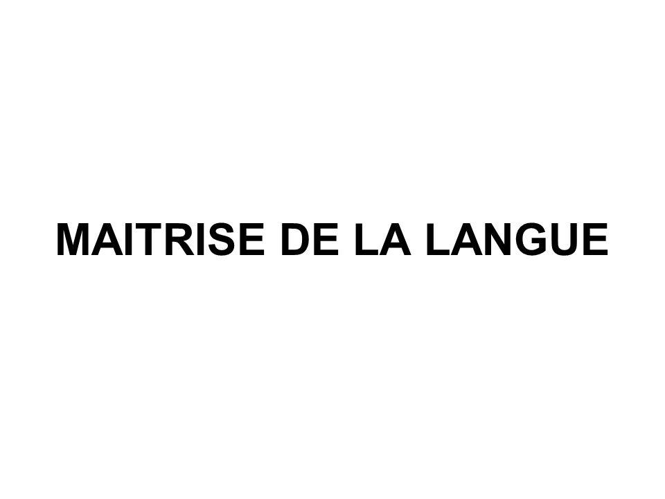 MAITRISE DE LA LANGUE