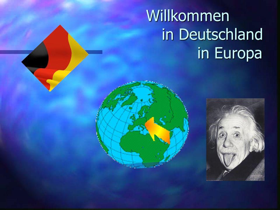 Willkommen in Deutschland in Europa