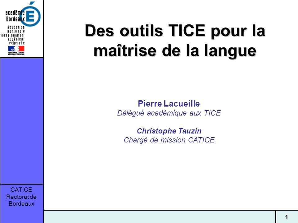 Des outils TICE pour la maîtrise de la langue