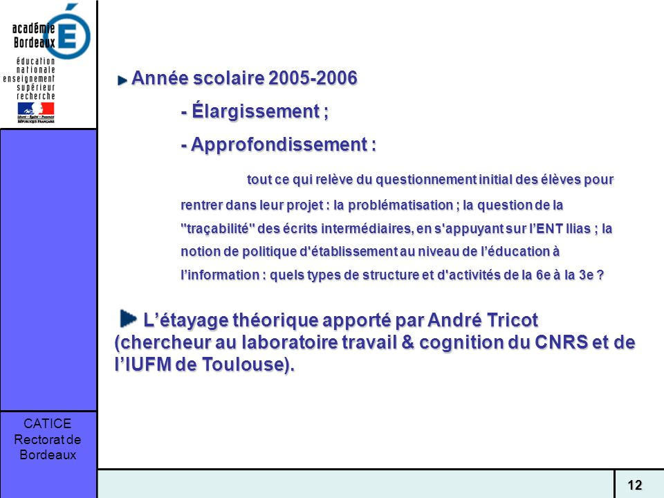 Année scolaire 2005-2006- Élargissement ; - Approfondissement :