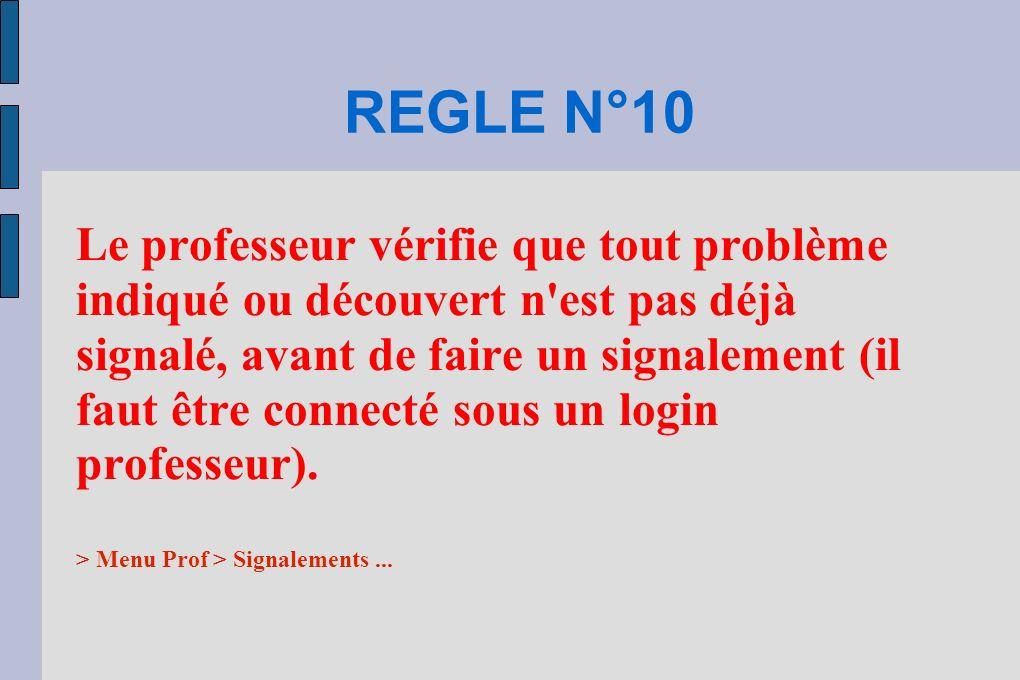 REGLE N°10