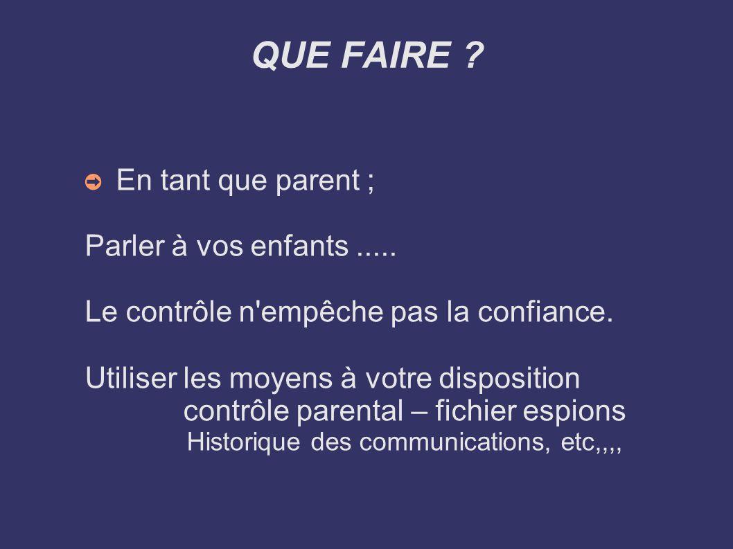 QUE FAIRE En tant que parent ; Parler à vos enfants .....