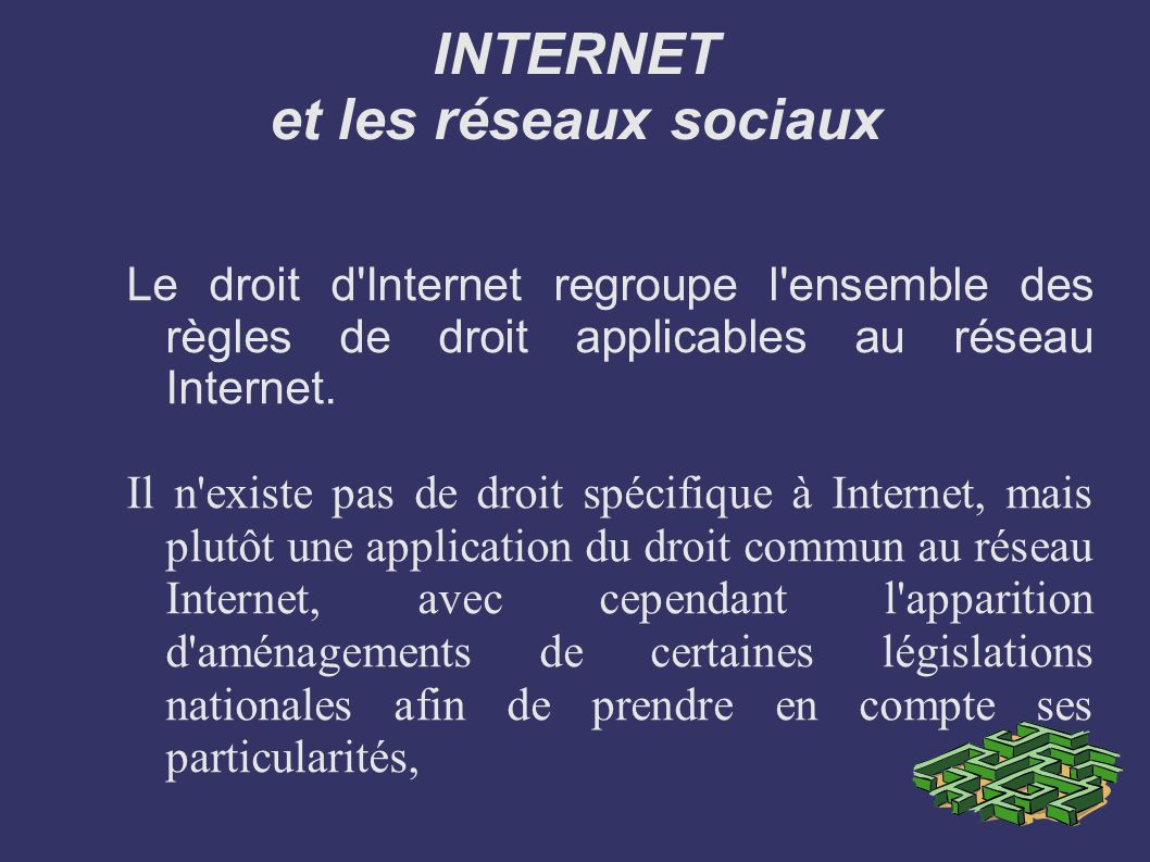 INTERNET et les réseaux sociaux