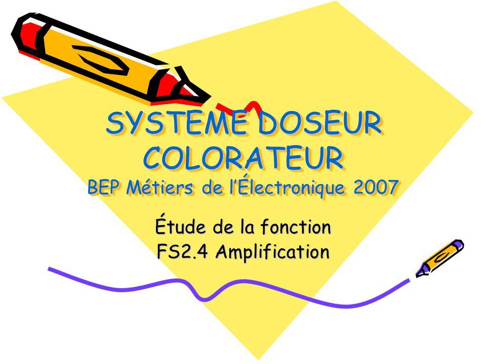 SYSTEME DOSEUR COLORATEUR BEP Métiers de l'Électronique 2007