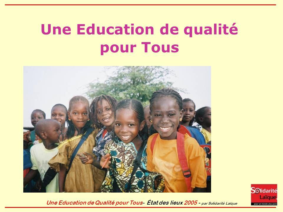 Une Education de qualité pour Tous