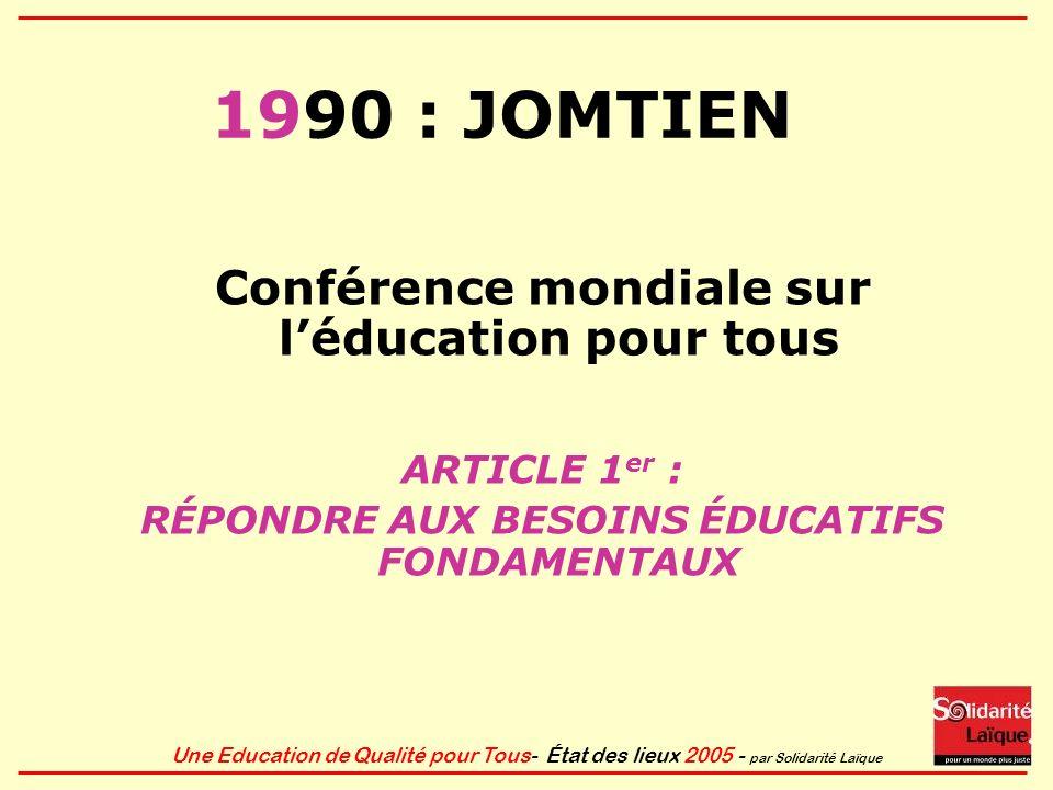 1990 : JOMTIEN Conférence mondiale sur l'éducation pour tous