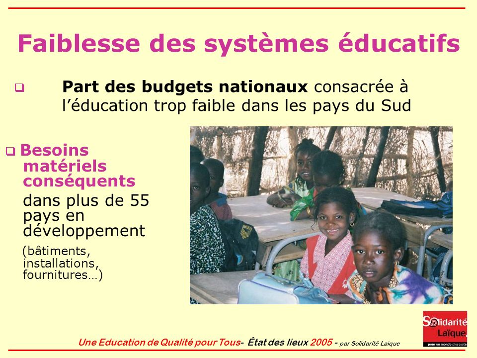 Faiblesse des systèmes éducatifs
