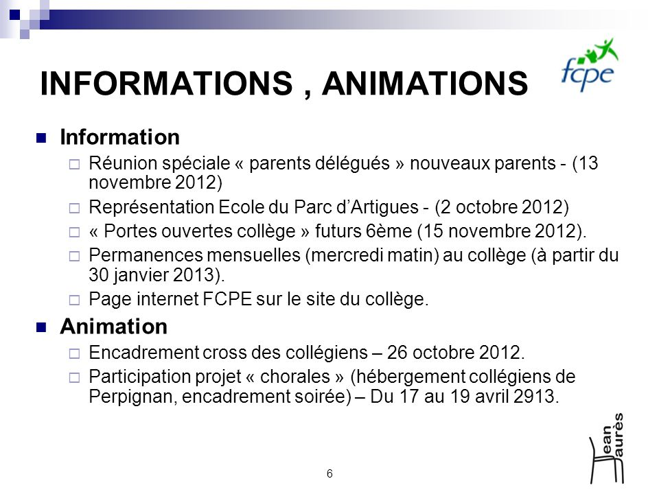 INFORMATIONS , ANIMATIONS