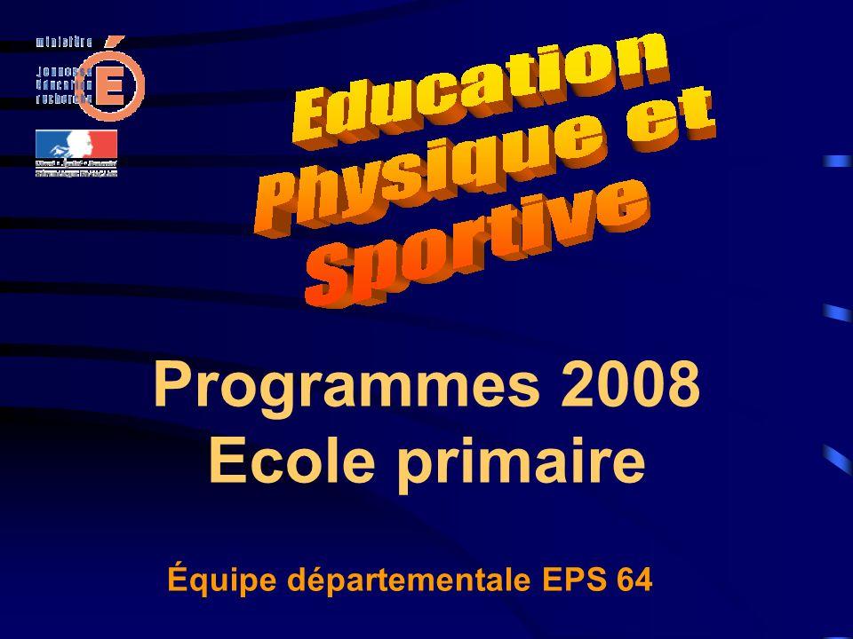 Programmes 2008 Ecole primaire