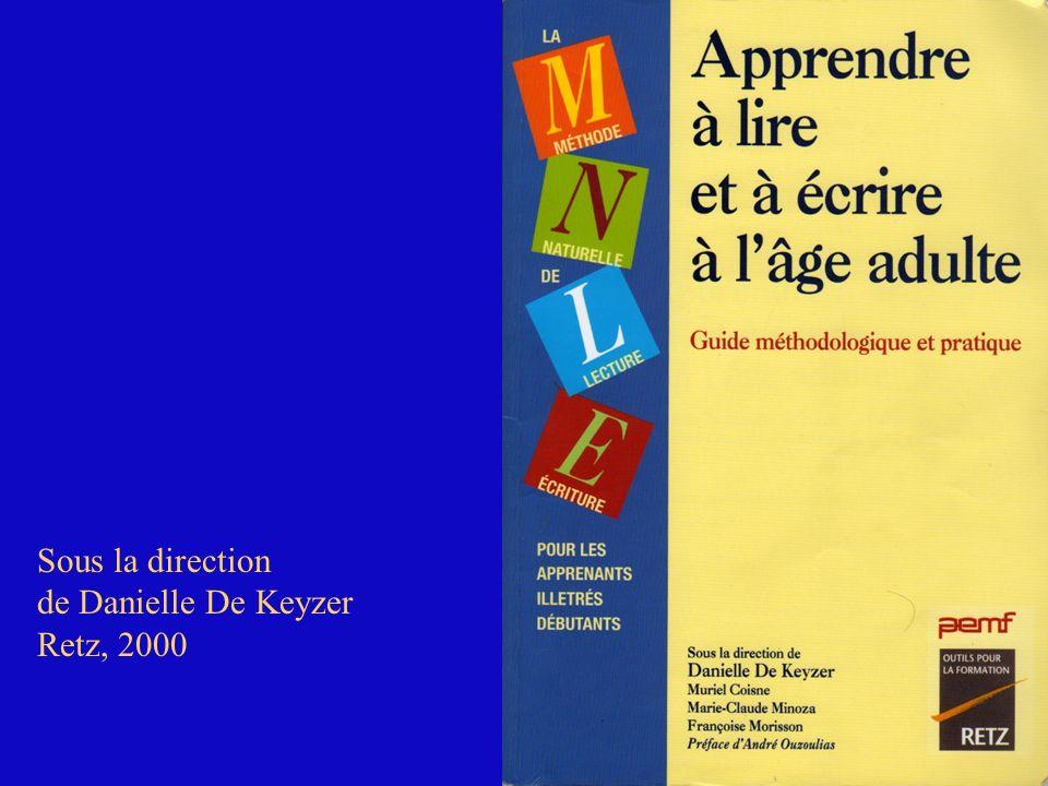 Sous la direction de Danielle De Keyzer Retz, 2000