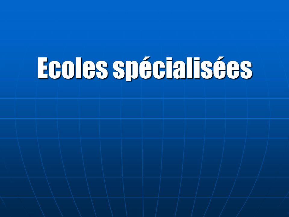 Ecoles spécialisées