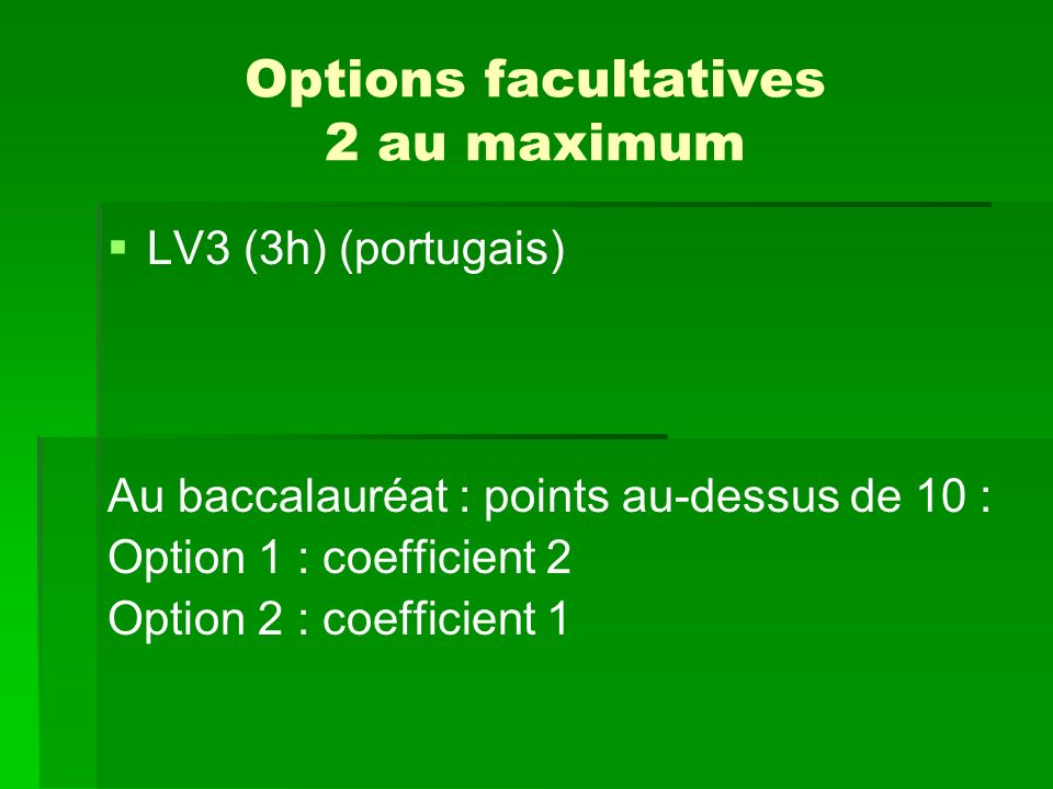 Options facultatives 2 au maximum