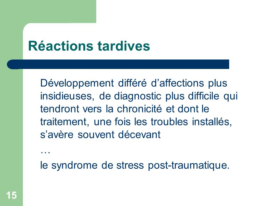 Réactions tardives