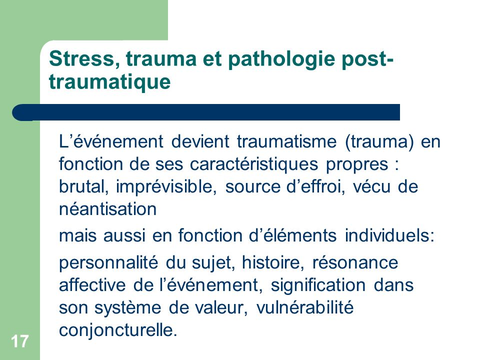 Stress, trauma et pathologie post-traumatique