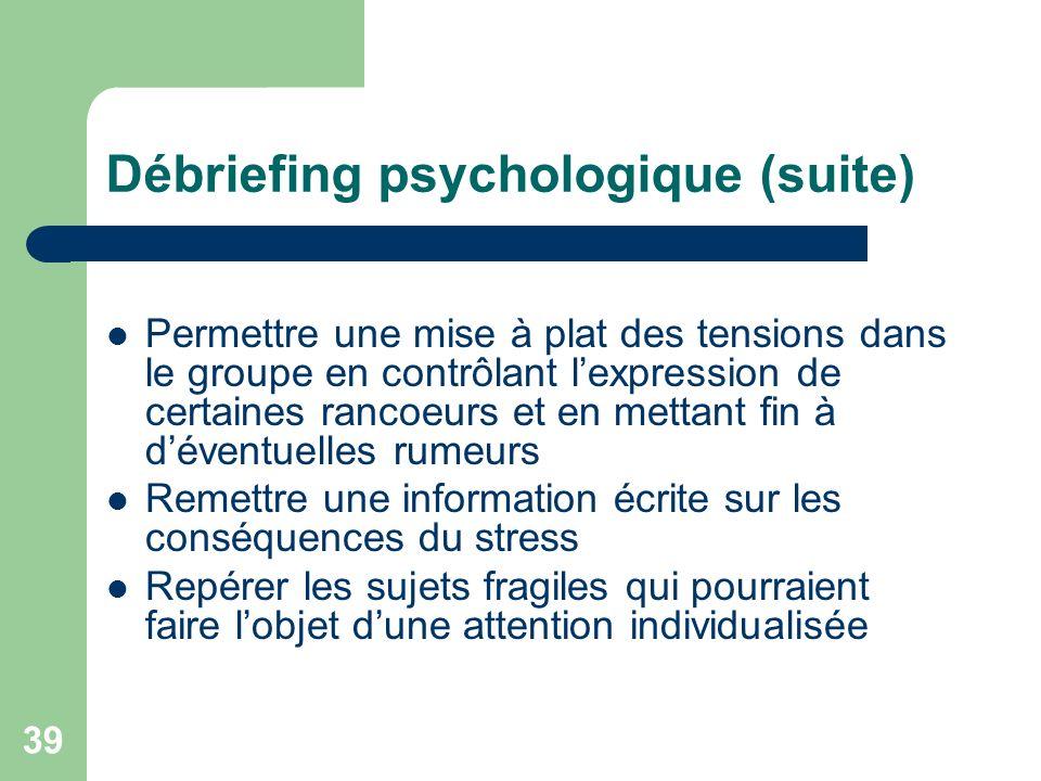 Débriefing psychologique (suite)