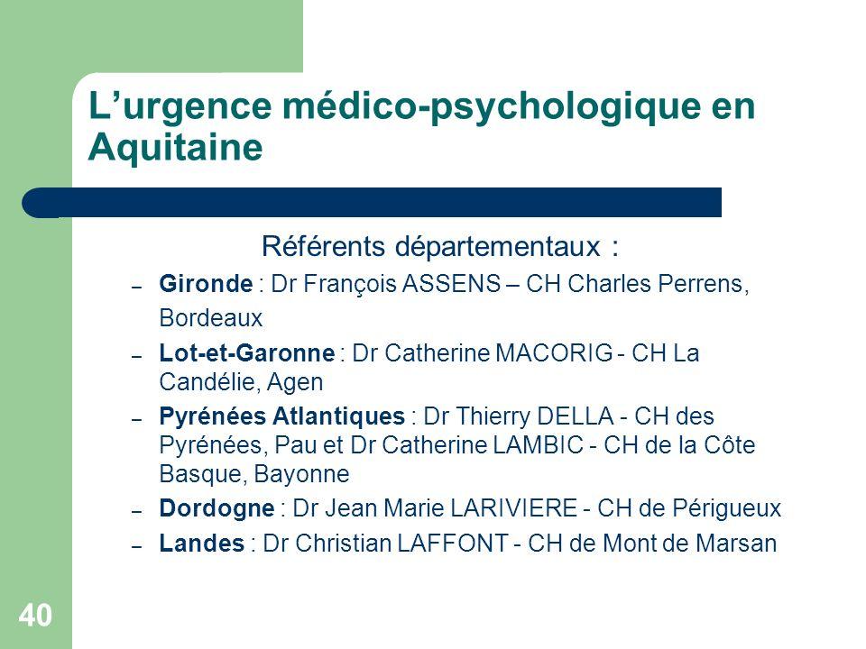 L'urgence médico-psychologique en Aquitaine