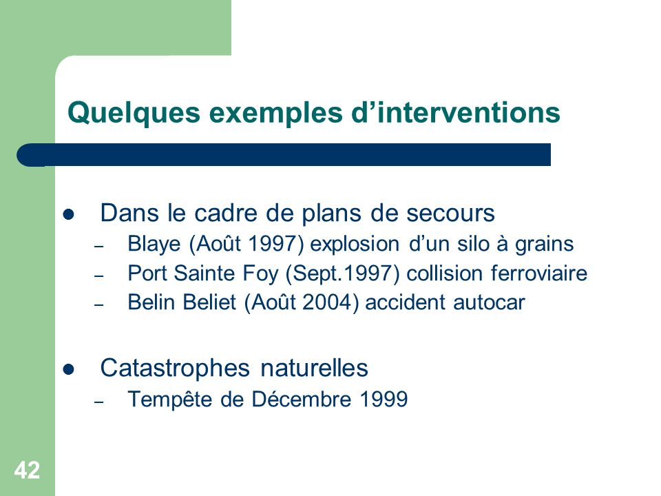 Quelques exemples d'interventions