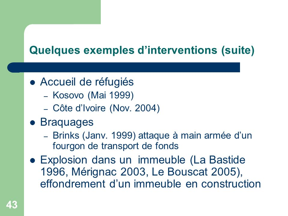 Quelques exemples d'interventions (suite)
