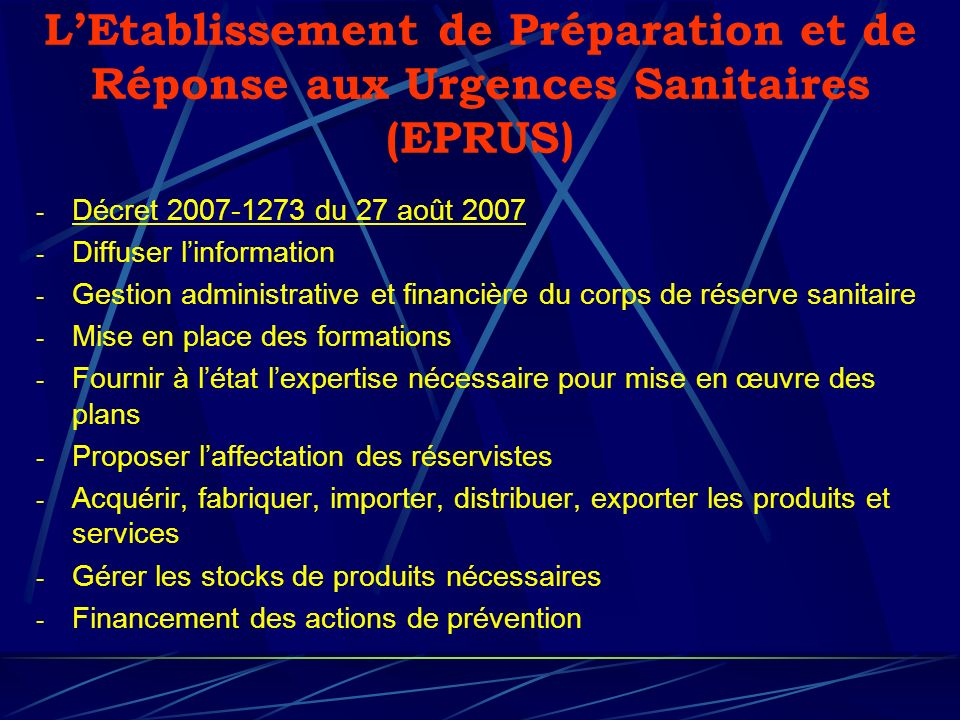 L'Etablissement de Préparation et de Réponse aux Urgences Sanitaires (EPRUS)