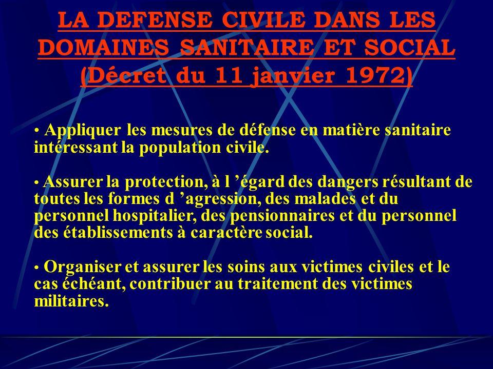 LA DEFENSE CIVILE DANS LES DOMAINES SANITAIRE ET SOCIAL