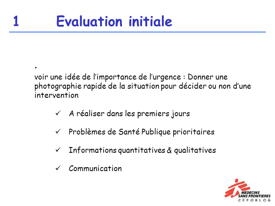 1 Evaluation initiale