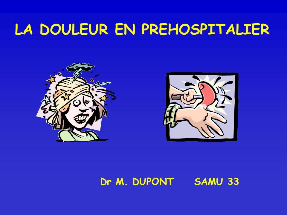 LA DOULEUR EN PREHOSPITALIER