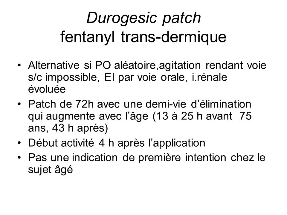 Durogesic patch fentanyl trans-dermique