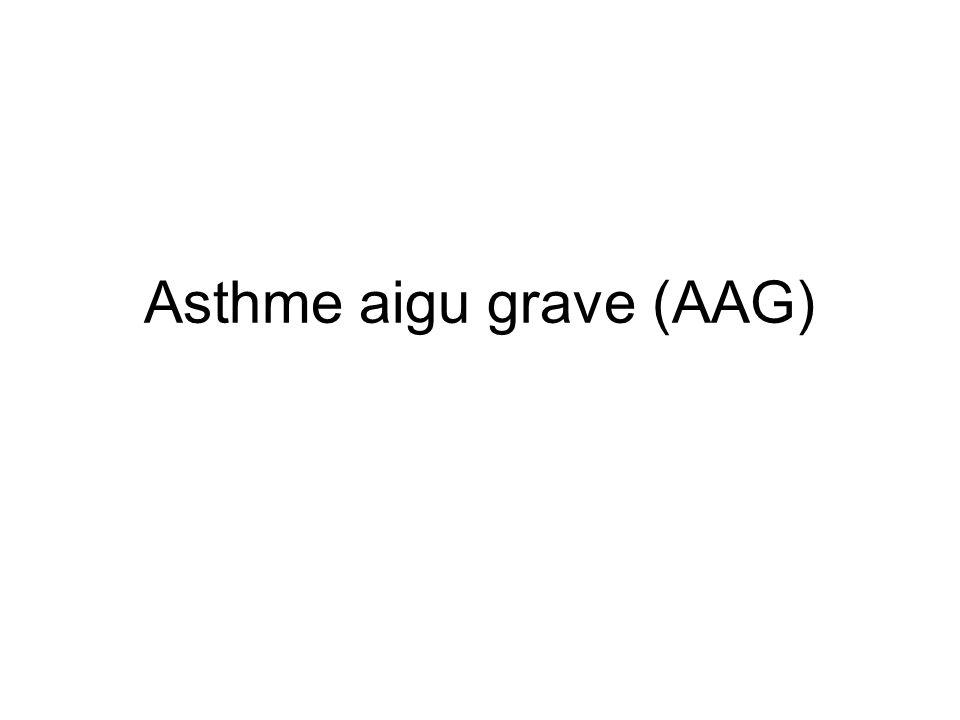 Asthme aigu grave (AAG)