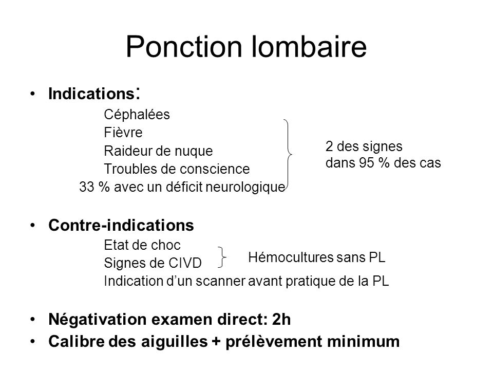 Ponction lombaire Indications: Contre-indications