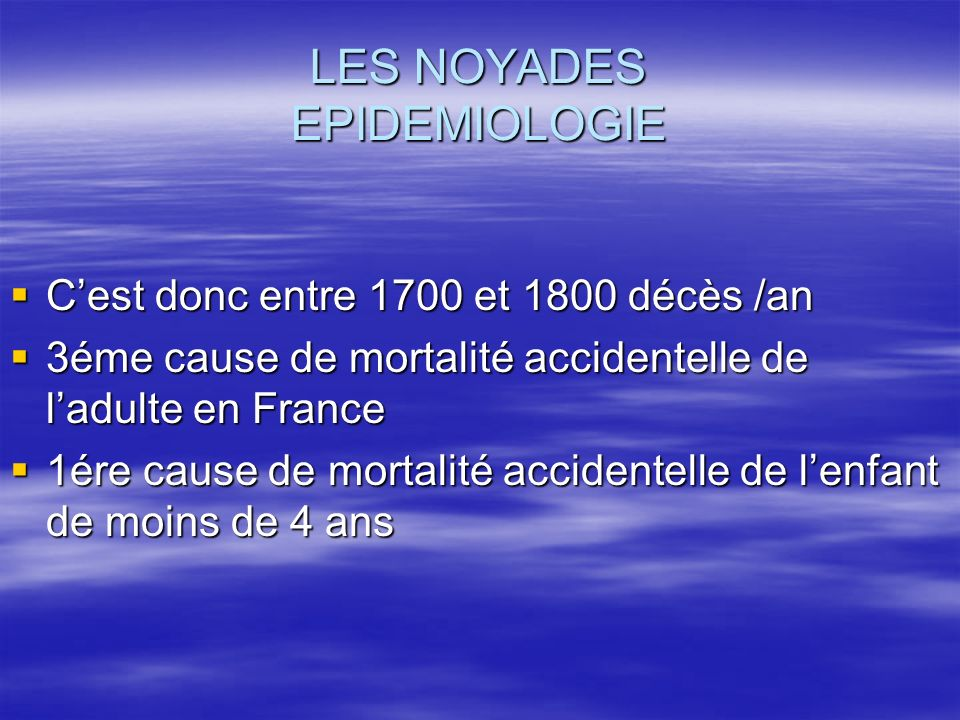 LES NOYADES EPIDEMIOLOGIE