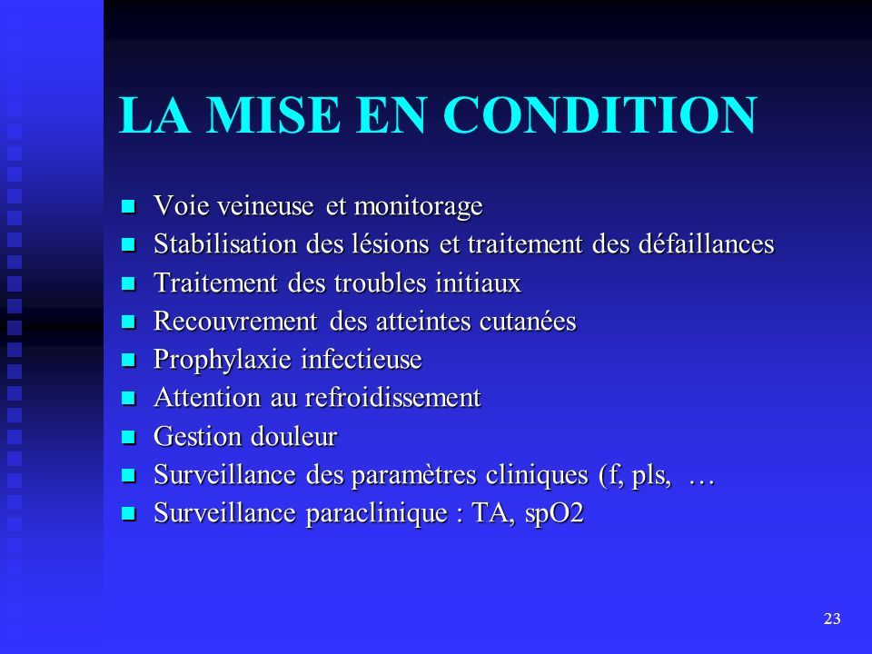 LA MISE EN CONDITION Voie veineuse et monitorage