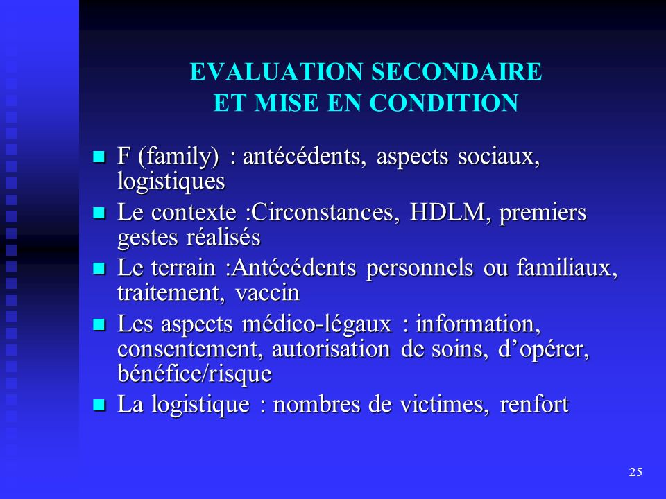 EVALUATION SECONDAIRE ET MISE EN CONDITION