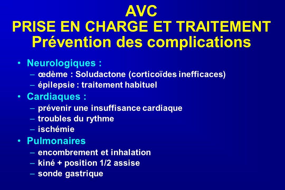 AVC PRISE EN CHARGE ET TRAITEMENT Prévention des complications