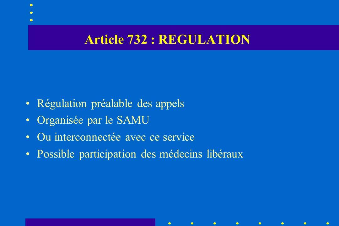 Article 732 : REGULATION Régulation préalable des appels
