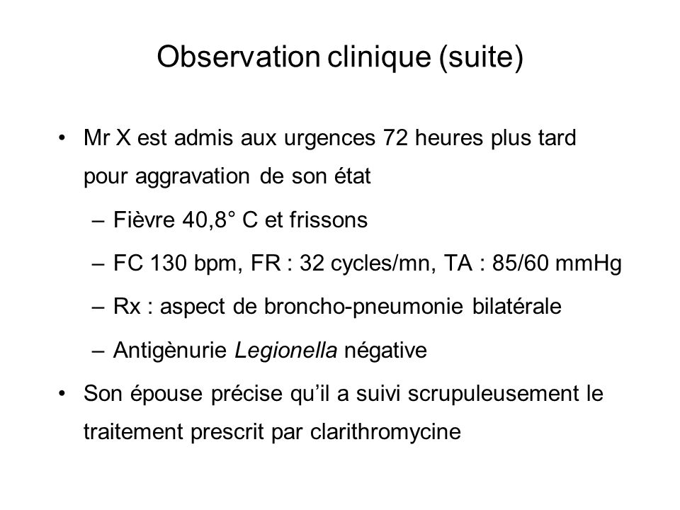 Observation clinique (suite)