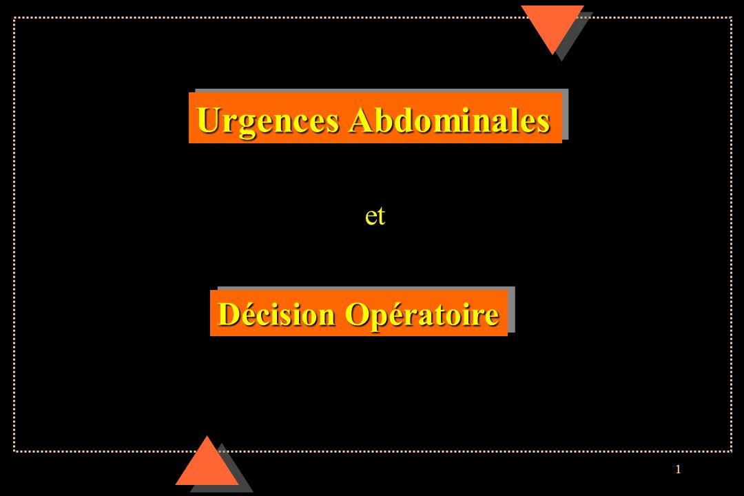 Urgences Abdominales et Décision Opératoire