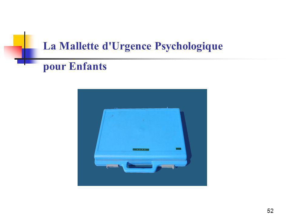 La Mallette d Urgence Psychologique