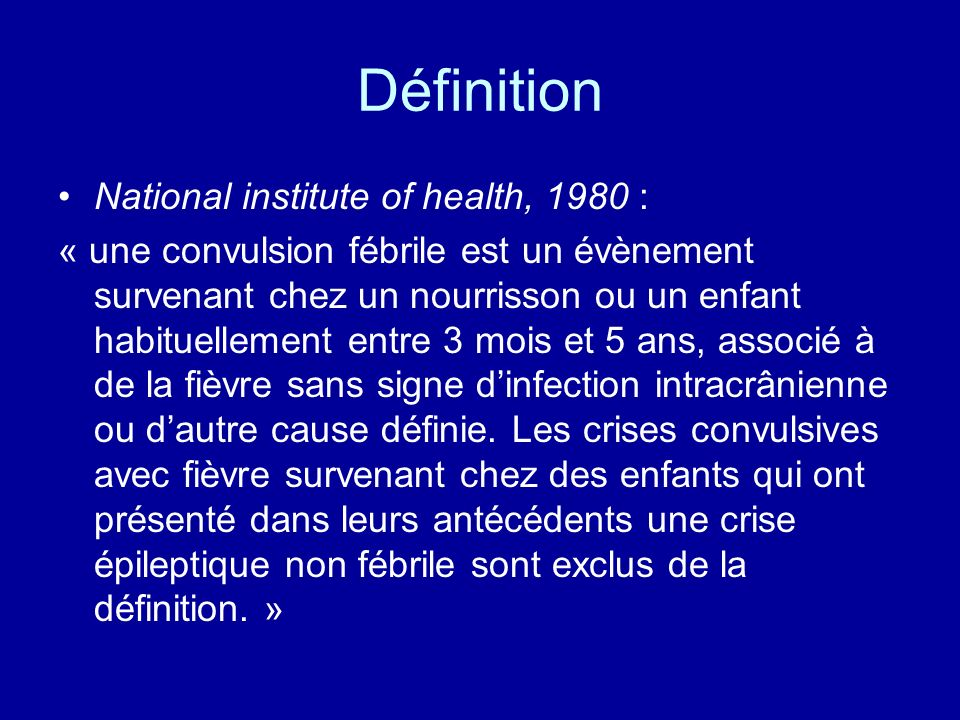 Définition National institute of health, 1980 :