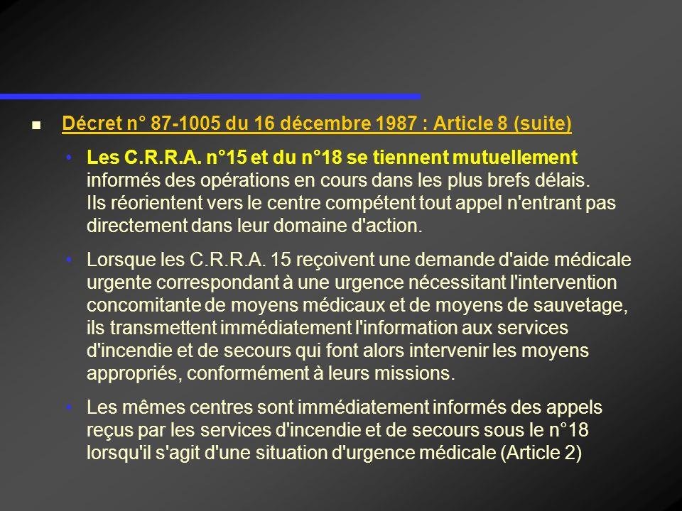Décret n° 87-1005 du 16 décembre 1987 : Article 8 (suite)