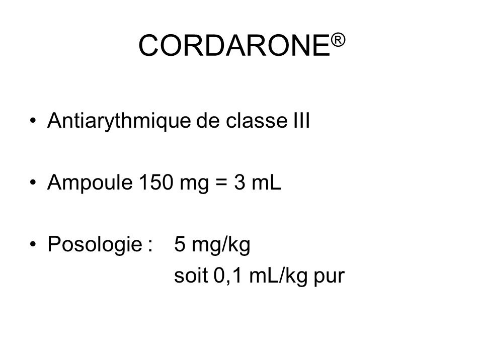 CORDARONE® Antiarythmique de classe III Ampoule 150 mg = 3 mL