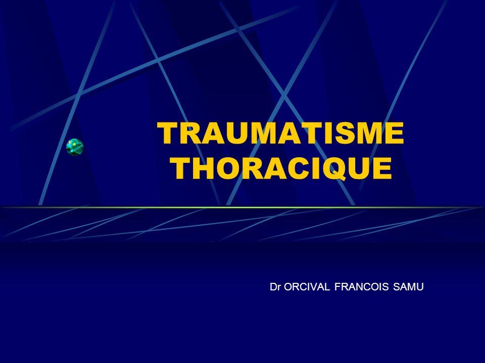 TRAUMATISME THORACIQUE