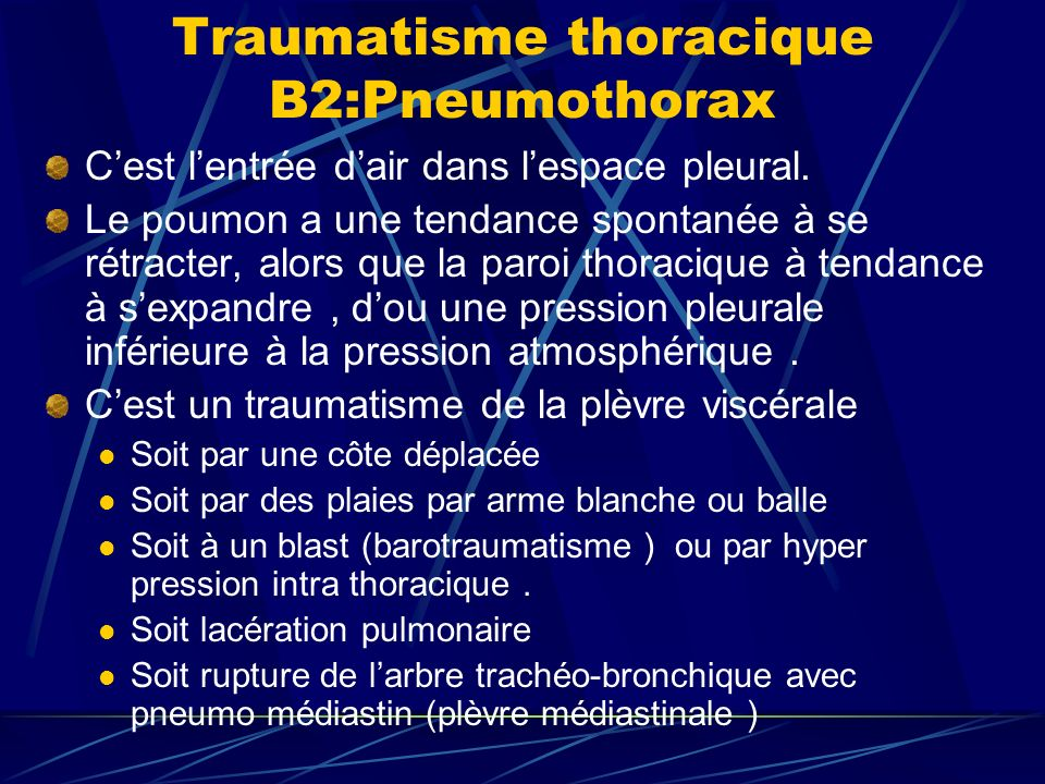 Traumatisme thoracique B2:Pneumothorax