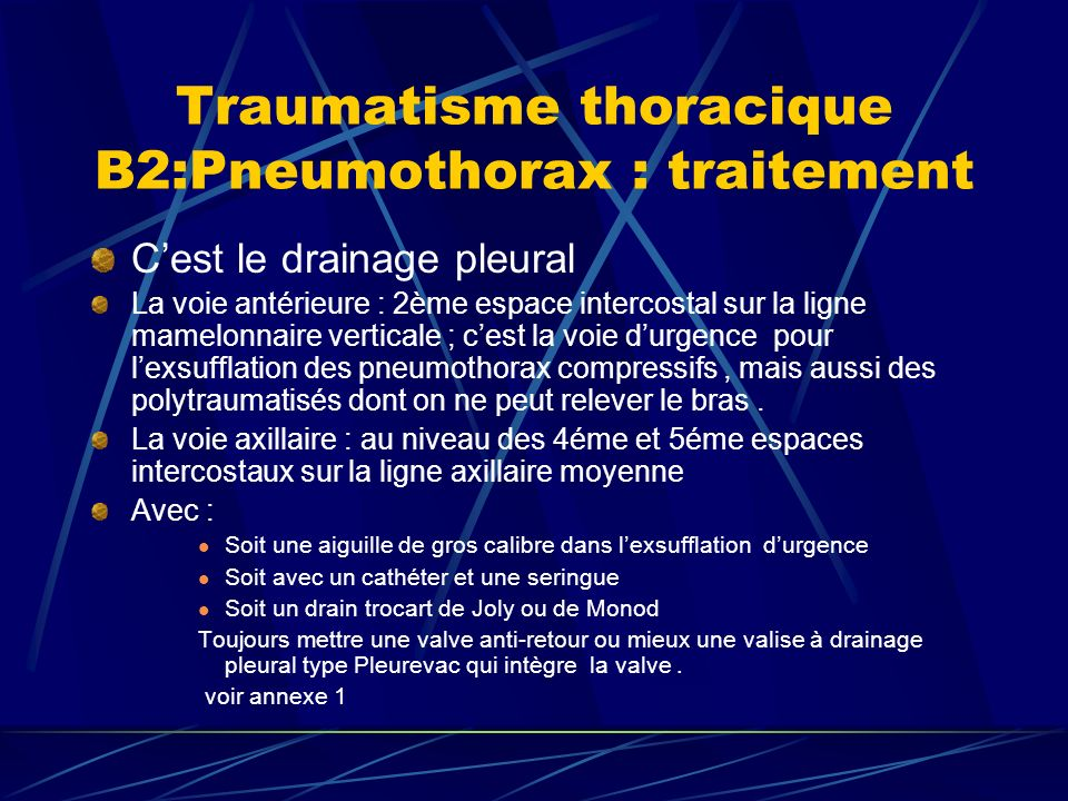 Traumatisme thoracique B2:Pneumothorax : traitement