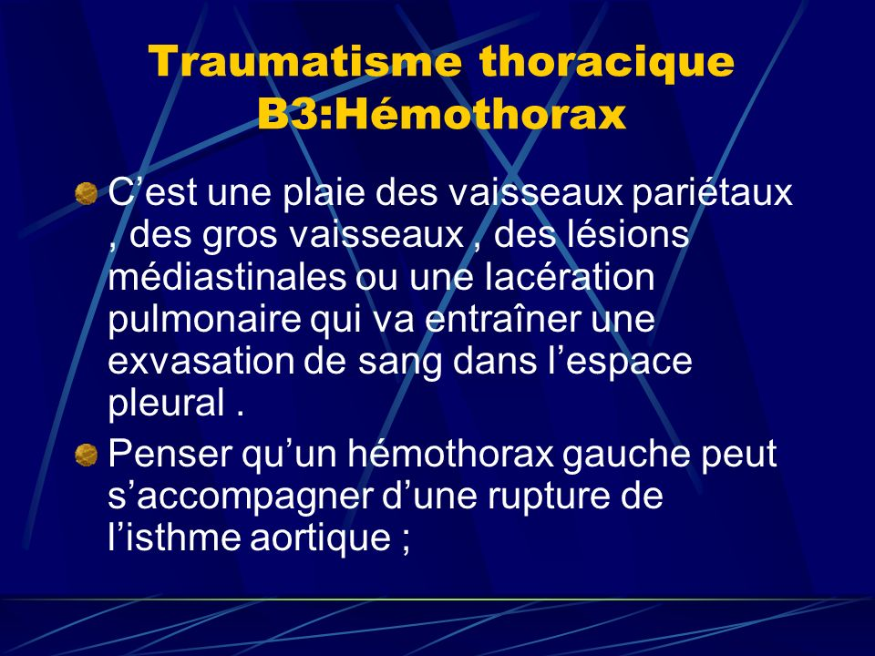 Traumatisme thoracique B3:Hémothorax