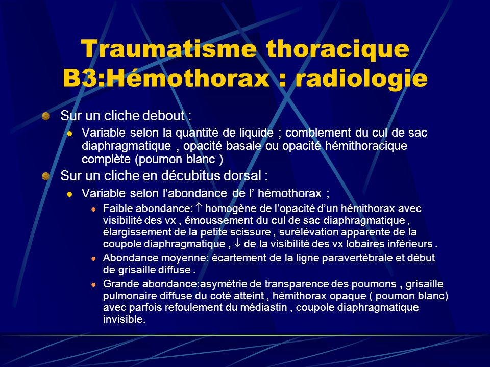 Traumatisme thoracique B3:Hémothorax : radiologie