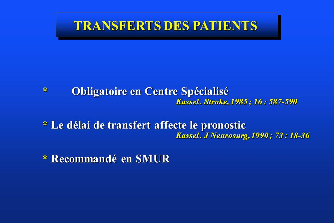 TRANSFERTS DES PATIENTS